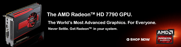 The AMD Radeon HD 7790 GPU. The World's Most Advance Graphics.